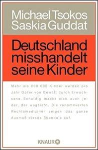 Buchtitel: Deutschland misshandelt seine Kinder